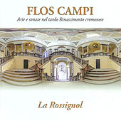 Play & Download Flos campi: Arie e sonate nel tardo Rinascimento cremonese by Various Artists | Napster