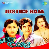 Play & Download Justice Raja (Original Motion Picture Soundtrack) by Various Artists | Napster