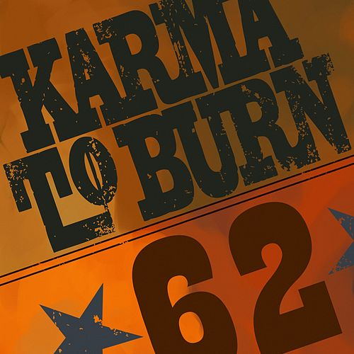 Sixty-Two by Karma to Burn