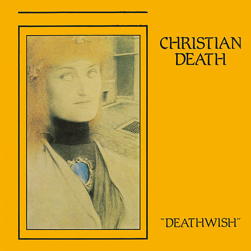 Deathwish by Christian Death