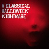 Play & Download A Classical Halloween Nightmare by Various Artists | Napster