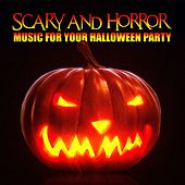 Scary and Horror Music for Your Halloween Party by Various Artists