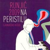 Play & Download Runjić Na Peristilu 2009. by Various Artists | Napster