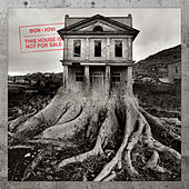 Play & Download This House Is Not For Sale by Bon Jovi | Napster