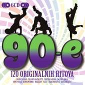 Play & Download 90-E 120 Originalnih Hitova by Various Artists | Napster