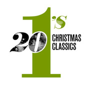 20 #1's: Christmas Classics by Various Artists