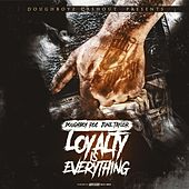 Play & Download Loyalty Is Everything by Various Artists | Napster