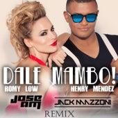 Dale Mambo! (Jose AM & Jack Mazzoni Remix) de Henry Mendez