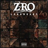 Play & Download Legendary by Z-Ro | Napster