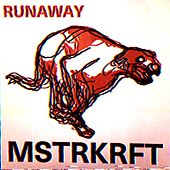 Runaway (Remixes) by MSTRKRFT