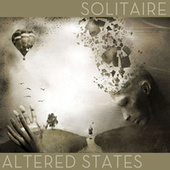 Altered States (25th anniversary edition) by Solitaire