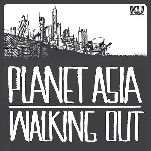 Play & Download Walking Out by Planet Asia | Napster