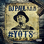 Play & Download Yots (Year of the Six), Pt. 2 by DJ Paul | Napster
