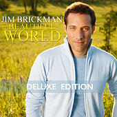 Play & Download Beautiful World (Deluxe Edition) by Jim Brickman | Napster