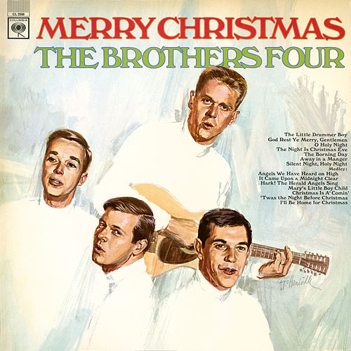 Play & Download Merry Christmas by The Brothers Four | Napster