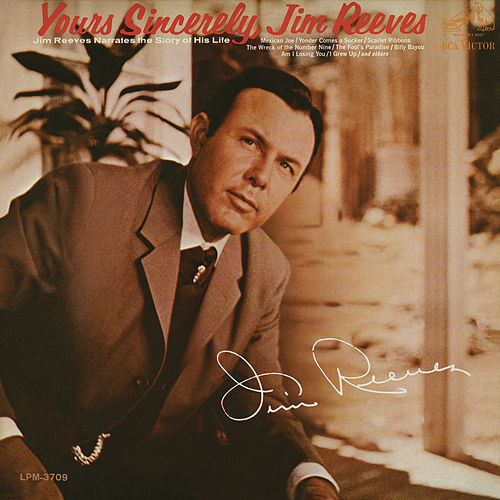 Play & Download Yours Sincerely by Jim Reeves | Napster