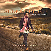 Play & Download Secret Place by VaShawn Mitchell | Napster