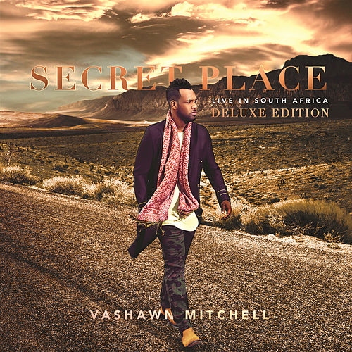 Secret Place by VaShawn Mitchell