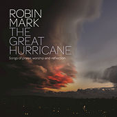 The Great Hurricane by Robin Mark