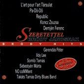 Szeretettel Bródy Jánosnak - Bródy Hits by Various Artists