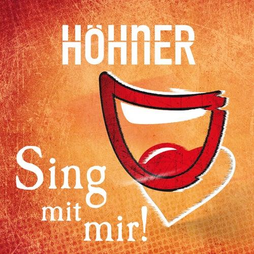 Sing mit mir! von Höhner