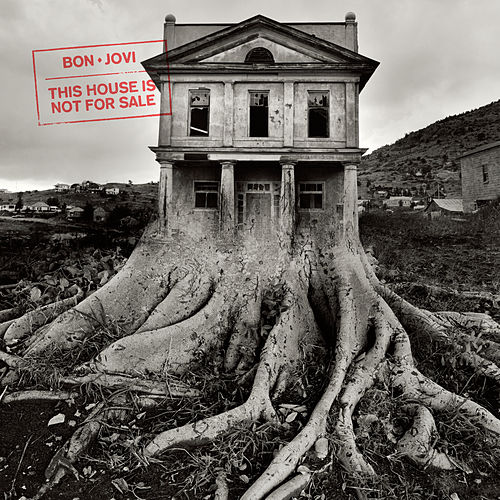 This House Is Not For Sale von Bon Jovi