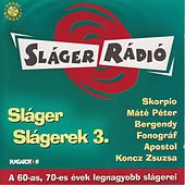 Play & Download Sláger Slágerek, Vol. 3 by Various Artists | Napster