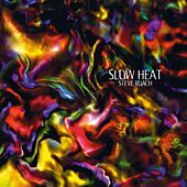 Play & Download Slow Heat by Steve Roach | Napster