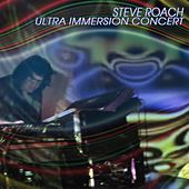 Play & Download Ultra Immersion Concert by Steve Roach | Napster