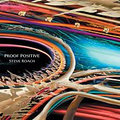 Play & Download Proof Positive by Steve Roach | Napster