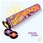 Play & Download Sweets From Heaven by Pirate Jams   Napster
