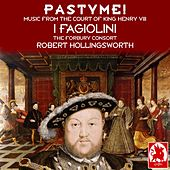 Pastyme! Music from the Court of King Henry VIII by Various Artists