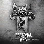 Play & Download Inside the New Time Chaoz by Perzonal War | Napster