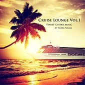 Play & Download Cruise Lounge, Vol. 1 by Tierra Negra | Napster