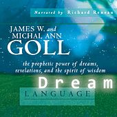 Play & Download Dream Language by James W. Goll | Napster