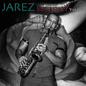 Play & Download Sexy Saxy, Vol. 2 by Jarez | Napster