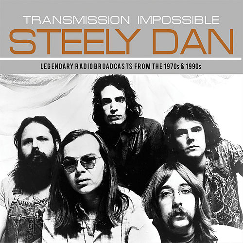 Transmission Impossible (Live) von Steely Dan