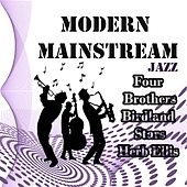 Modern Mainstream Jazz, Four Brothers, Birdland Stars y Herb Ellis by Various Artists