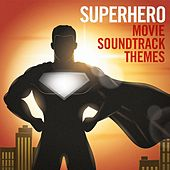 Play & Download Superhero Movie Soundtrack Themes by Various Artists | Napster