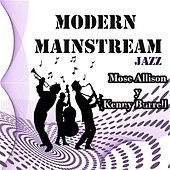 Modern Mainstream Jazz, Mose Allison y Kenny Burrell by Various Artists