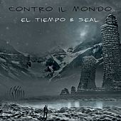 Play & Download Contro il mondo (Scusami) by El Tiempo | Napster
