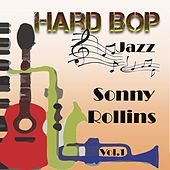 Hard Bop Jazz Vol. 1, Sonny Rollins by Sonny Rollins