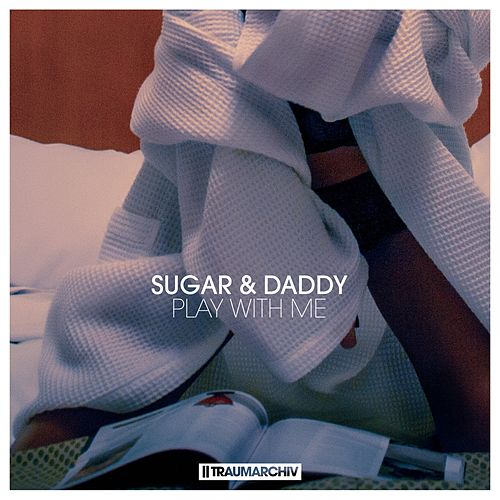 Play with Me by Sugar