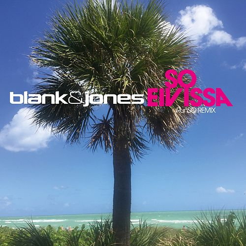 So Eivissa von Blank & Jones