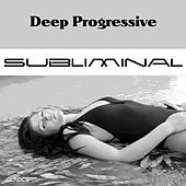Deep Progressive Subliminal by Various Artists
