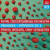 Play & Download Prokofiev: Symphony No. 5 in B-Flat Major, Op. 100 by Koninklijk Concertgebouworkest | Napster