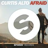 Afraid by Curtis Alto