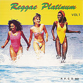 Play & Download Reggae Platinum, Vol. 1 by Various Artists | Napster