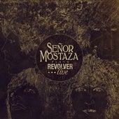 Revolver... Live by Señor Mostaza