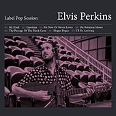 Label Pop Session - EP von Elvis Perkins